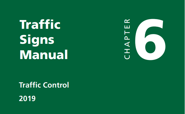 Cover of Chapter 6 of the Department of Transport's Traffic Signs Manual Chapter 6 (White text on a green background)